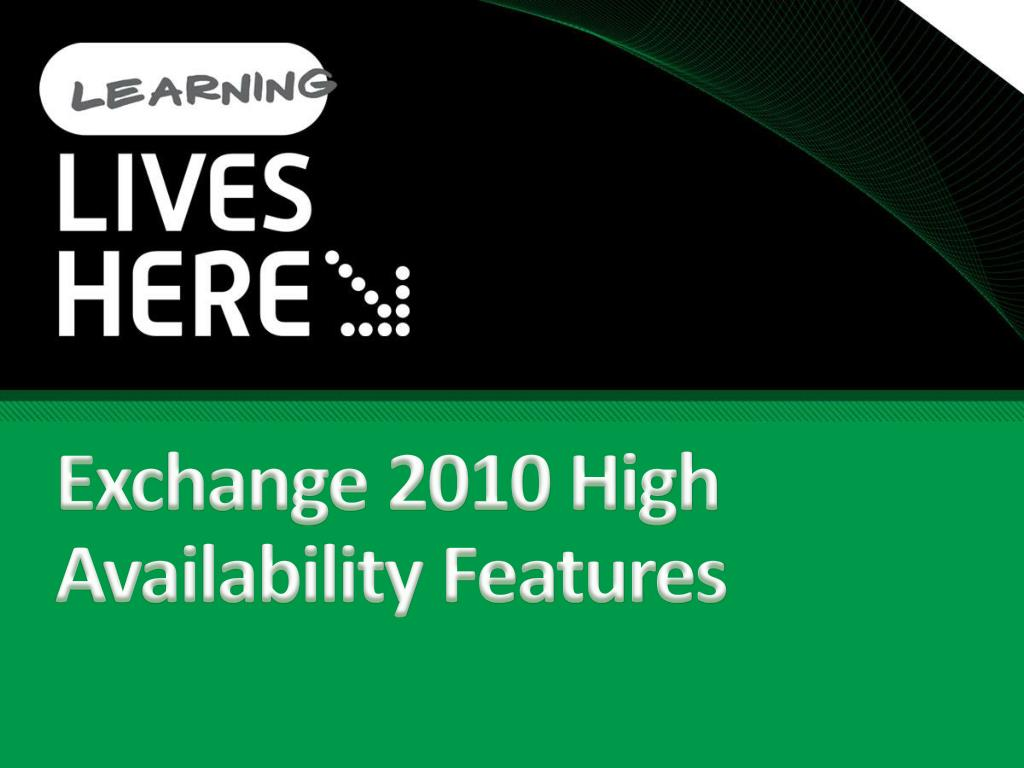 Exchange 2010 High Availability Features
