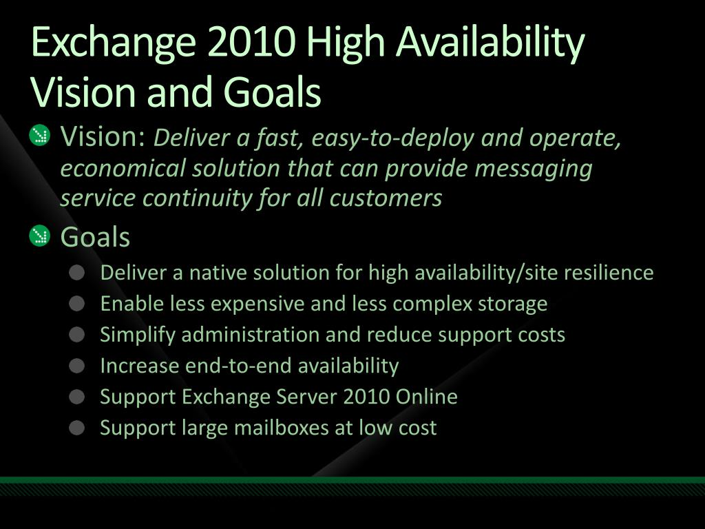Exchange 2010 High Availability Vision and Goals