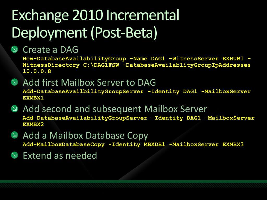 Exchange 2010 Incremental Deployment (Post-Beta)
