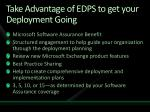 take advantage of edps to get your deployment going