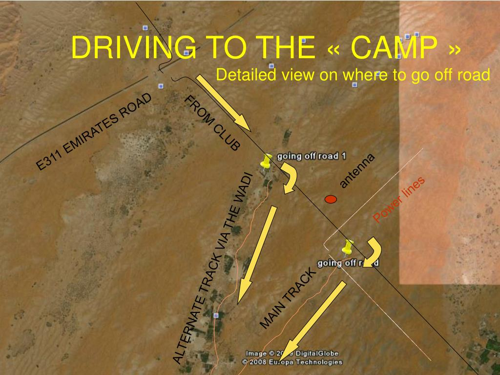 DRIVING TO THE « CAMP »