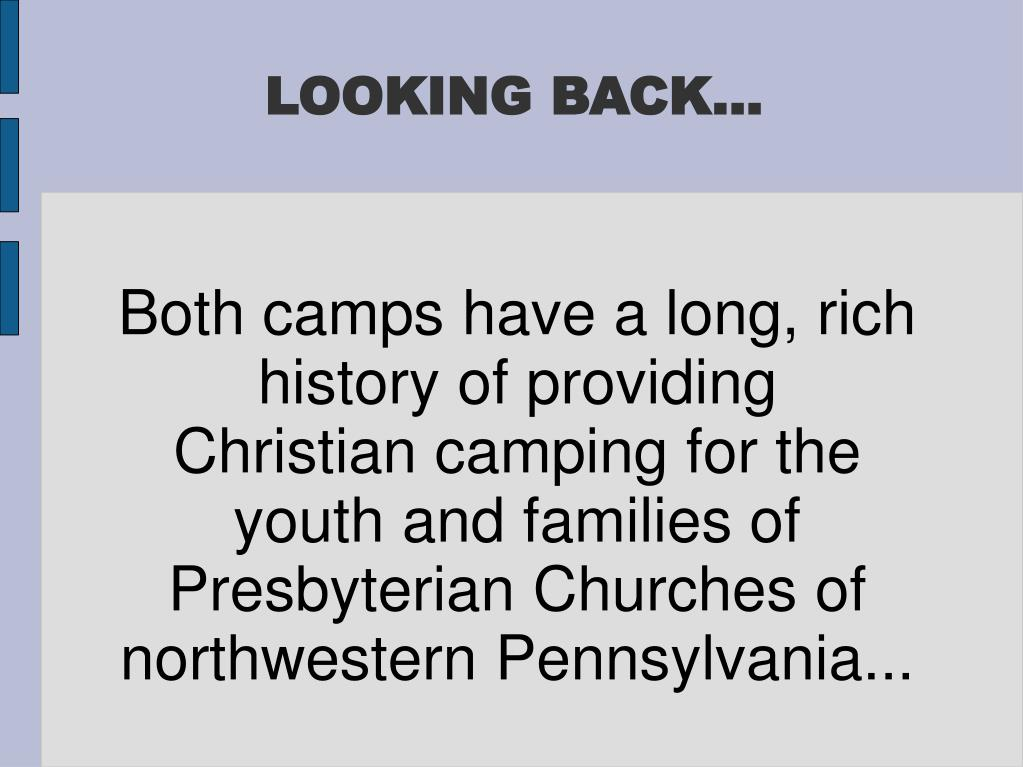 Both camps have a long, rich history of providing