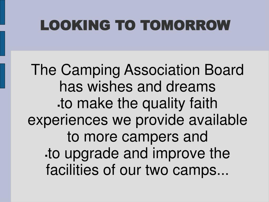 The Camping Association Board has wishes and dreams