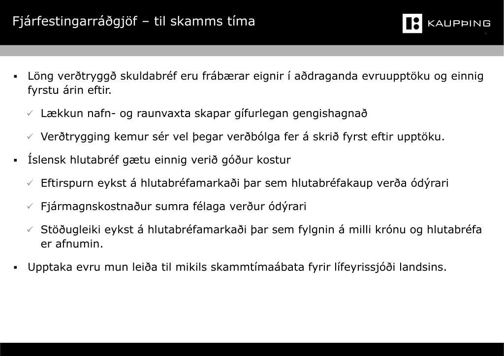 Fjárfestingarráðgjöf – til skamms tíma