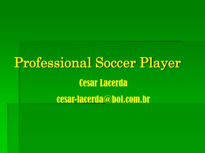 Professional soccer player l.jpg