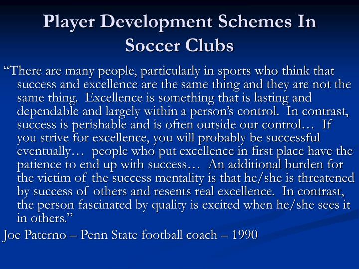 Player development schemes in soccer clubs2