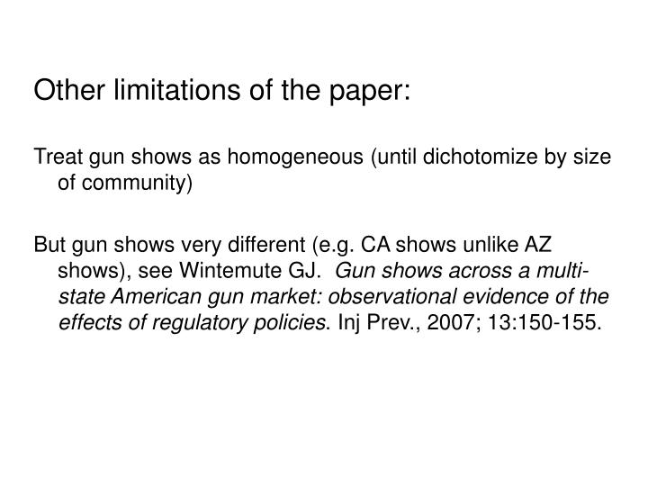 Other limitations of the paper:
