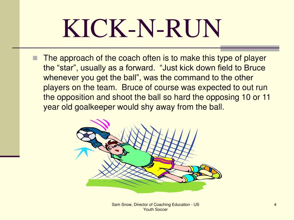 KICK-N-RUN