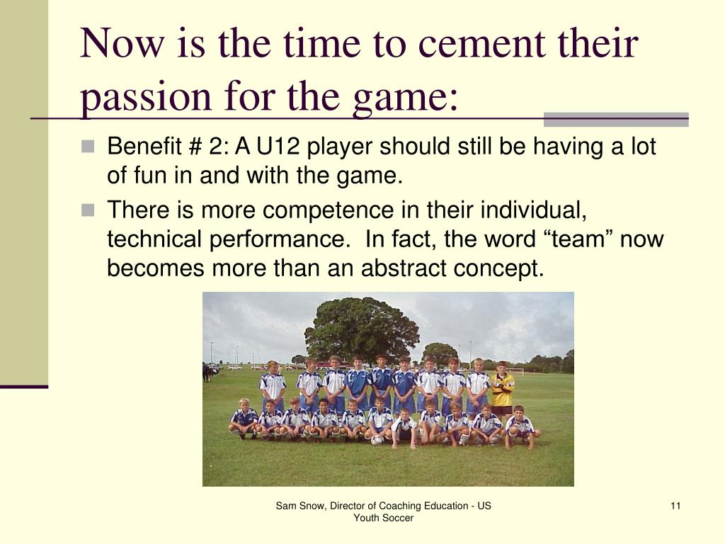 Now is the time to cement their passion for the game: