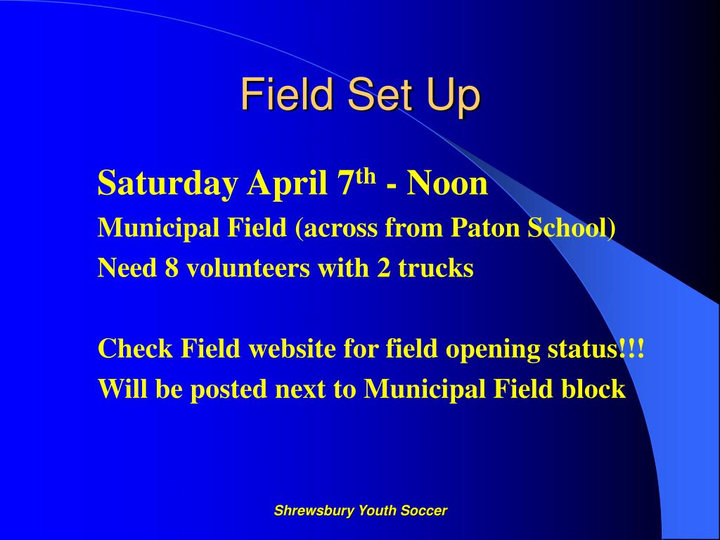 Field Set Up