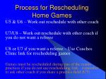 process for rescheduling home games24