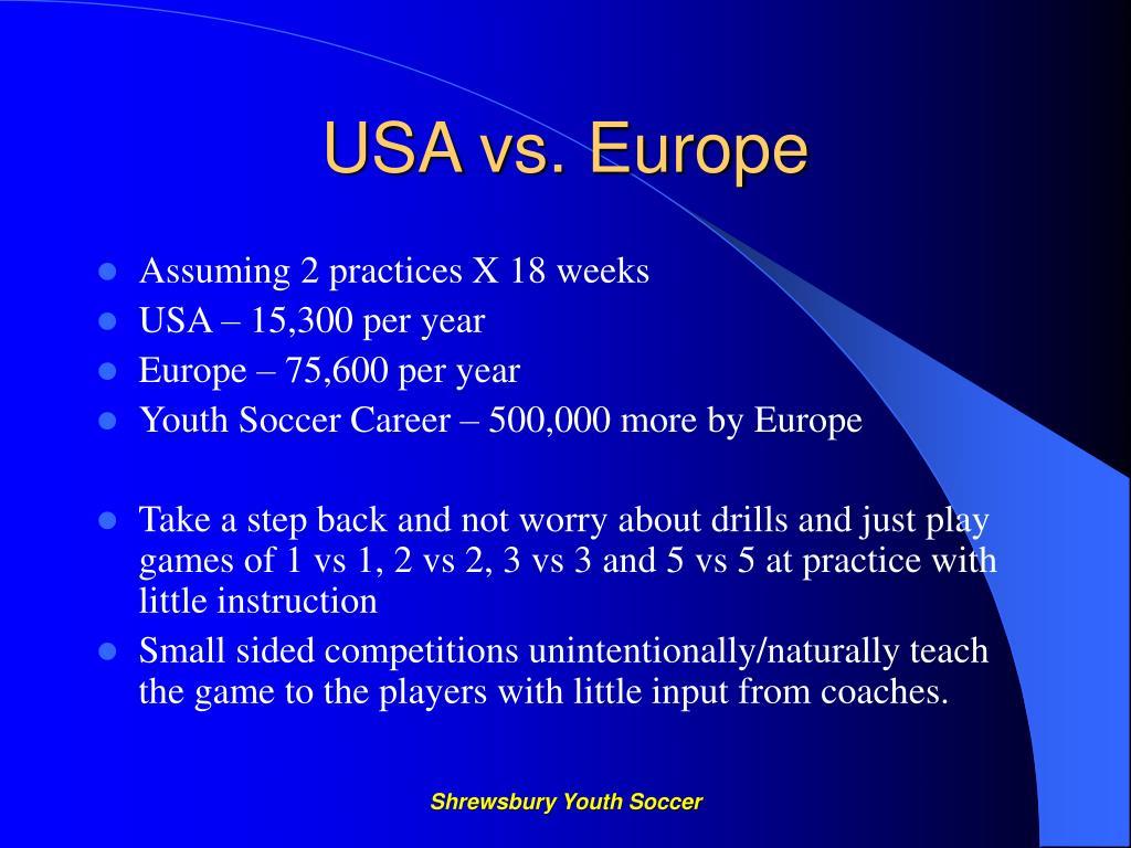 USA vs. Europe