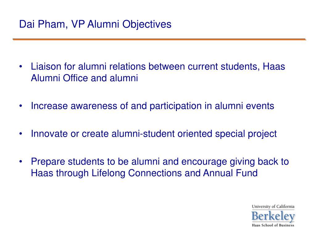 Dai Pham, VP Alumni Objectives