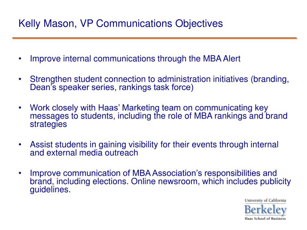 Kelly Mason, VP Communications Objectives