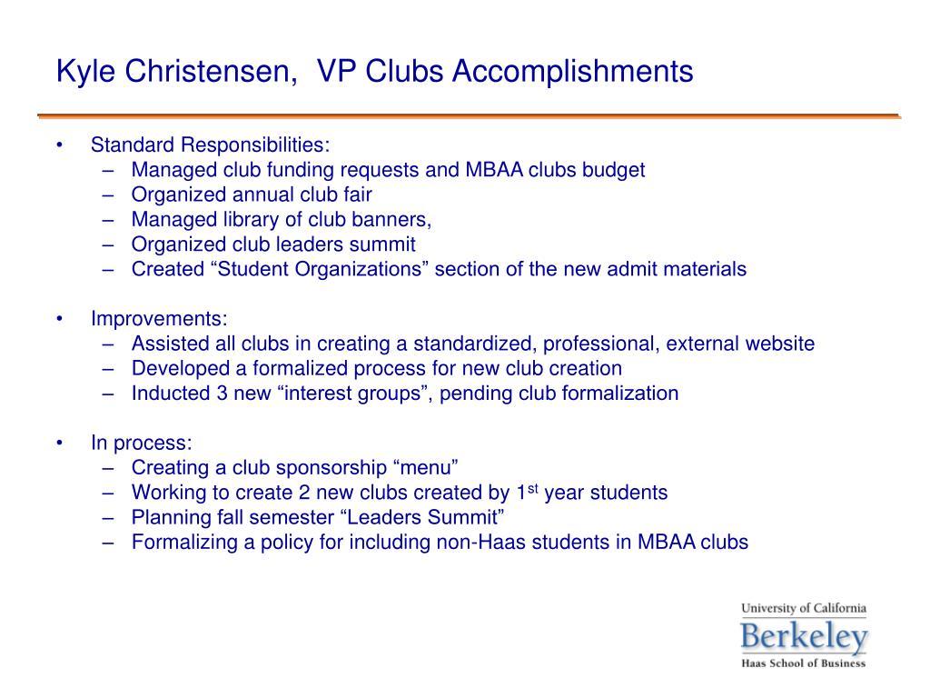 Kyle Christensen,  VP Clubs Accomplishments