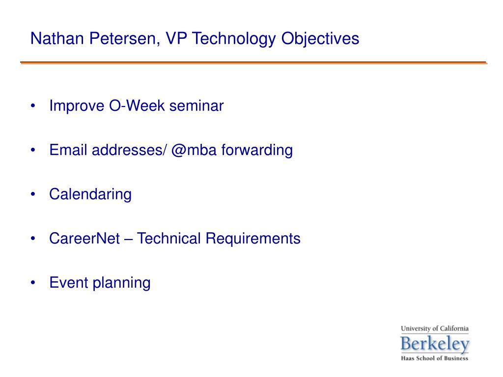 Nathan Petersen, VP Technology Objectives