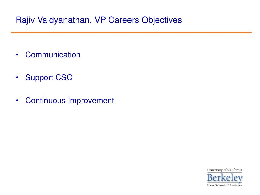 Rajiv Vaidyanathan, VP Careers Objectives