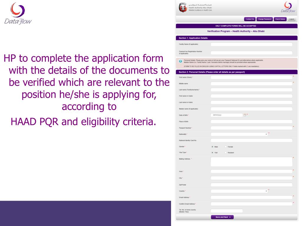 HP to complete the application form with the details of the documents to be verified which are relevant to the position he/she is applying for, according to