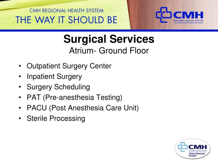Surgical services atrium ground floor
