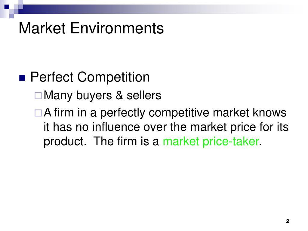 Market Environments