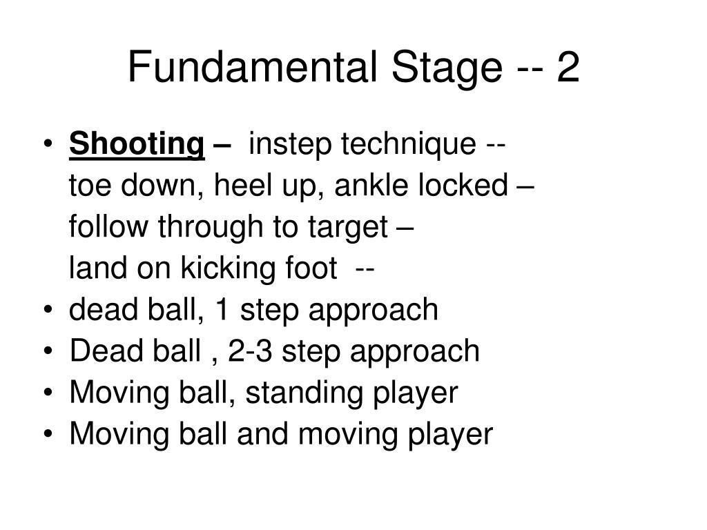 Fundamental Stage -- 2