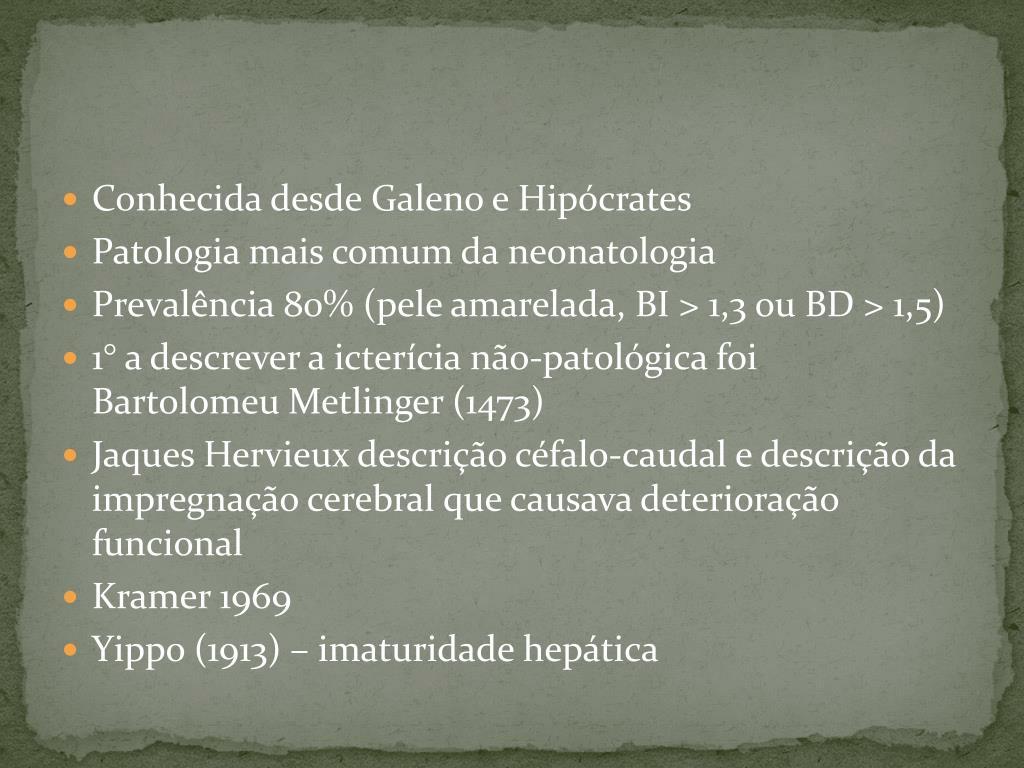 Conhecida desde Galeno e Hipócrates