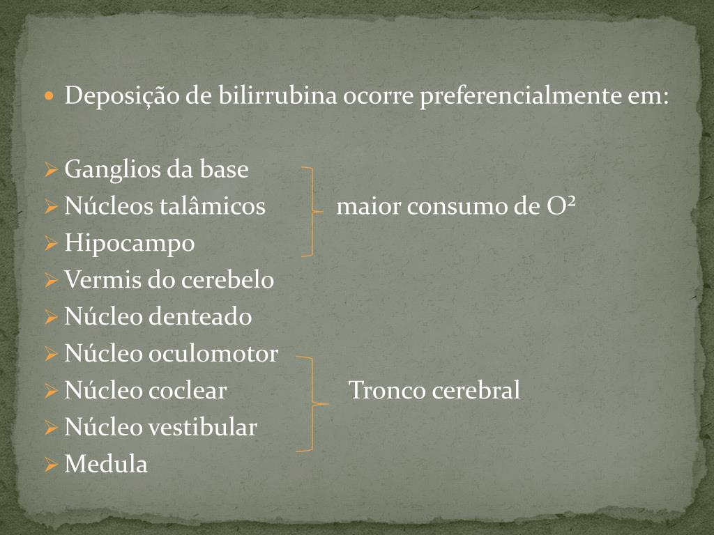 Deposição de bilirrubina ocorre preferencialmente em: