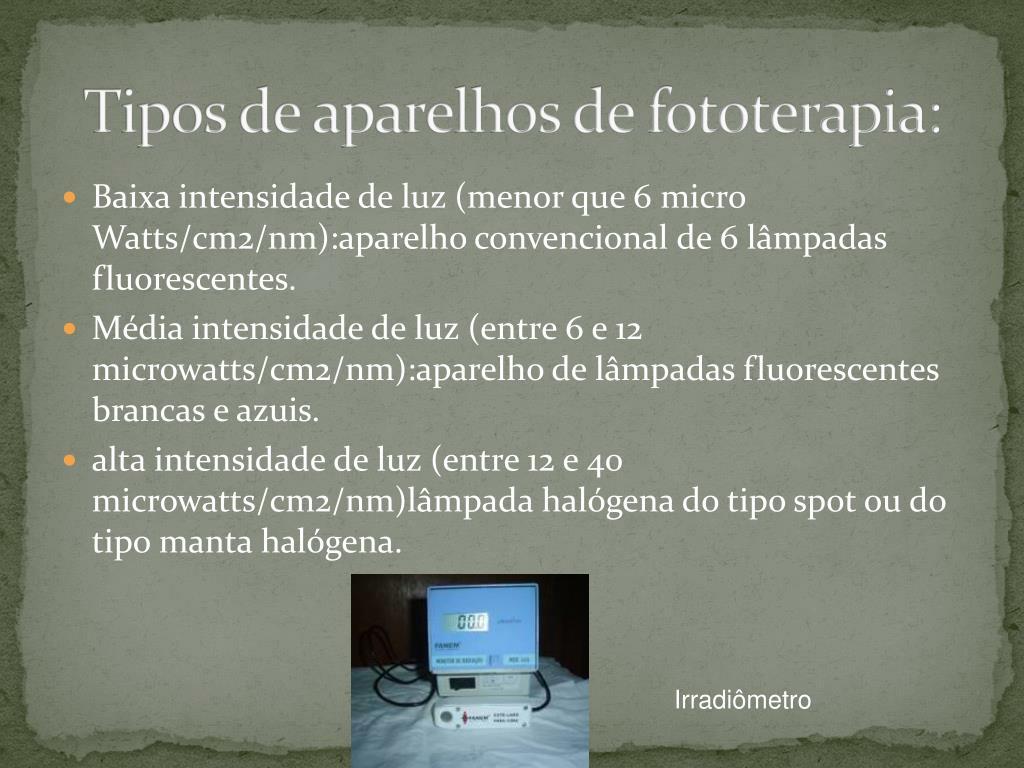 Tipos de aparelhos de fototerapia: