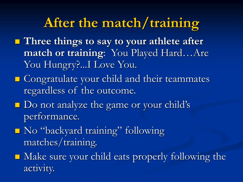 After the match/training