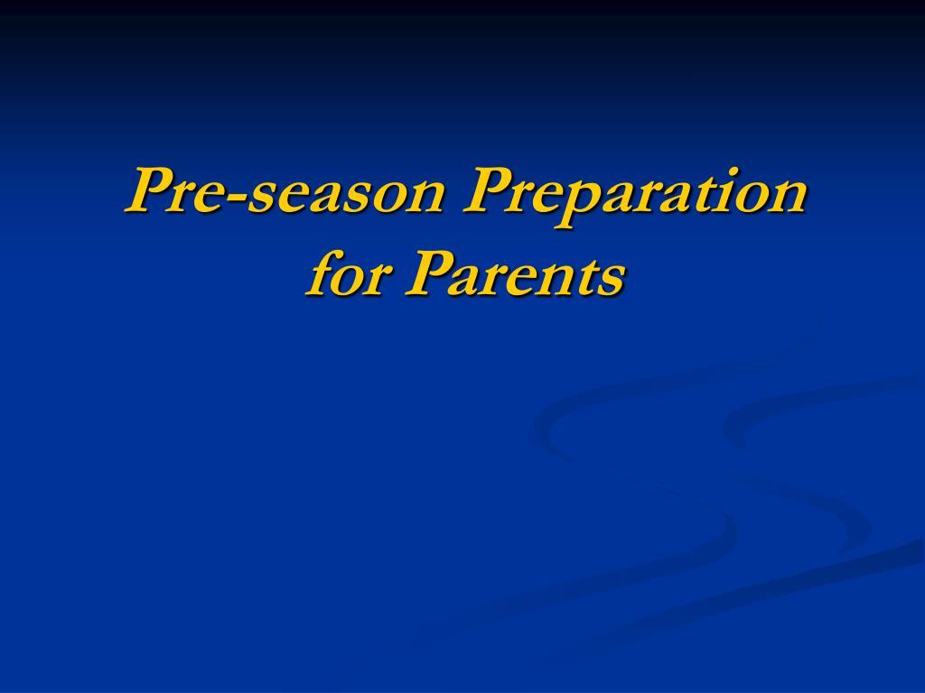 Pre-season Preparation for Parents