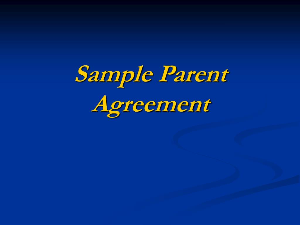 Sample Parent Agreement