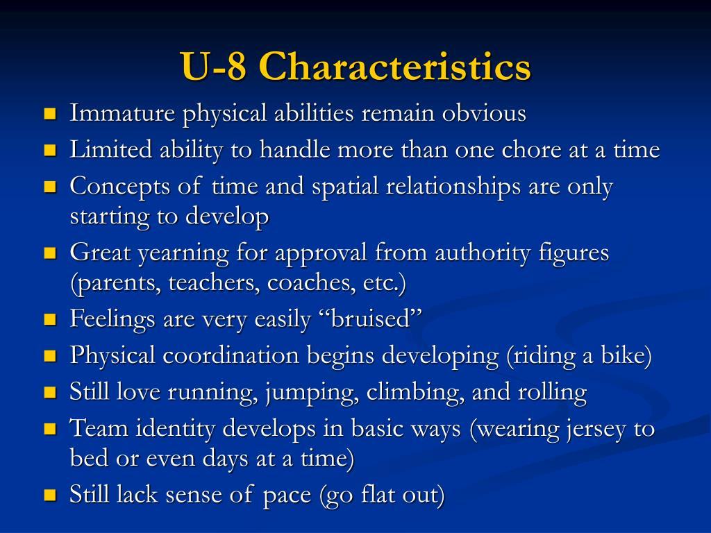 U-8 Characteristics