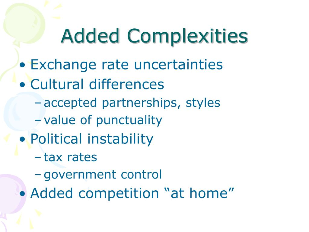 Added Complexities