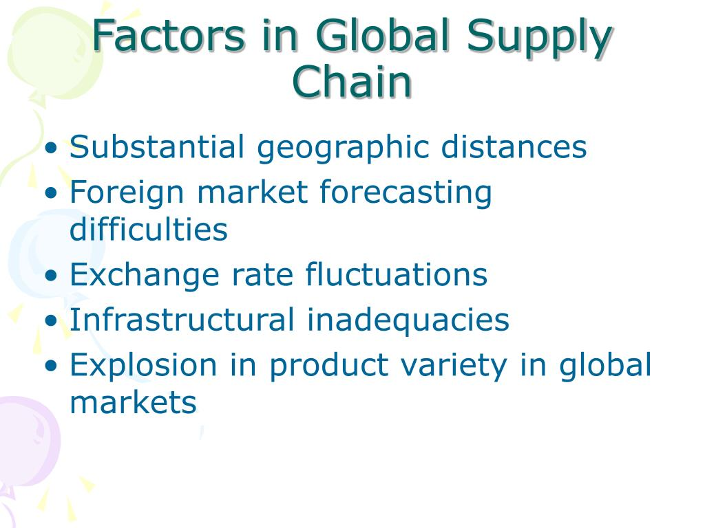 Factors in Global Supply Chain