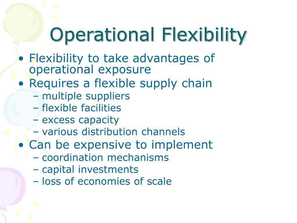 Operational Flexibility