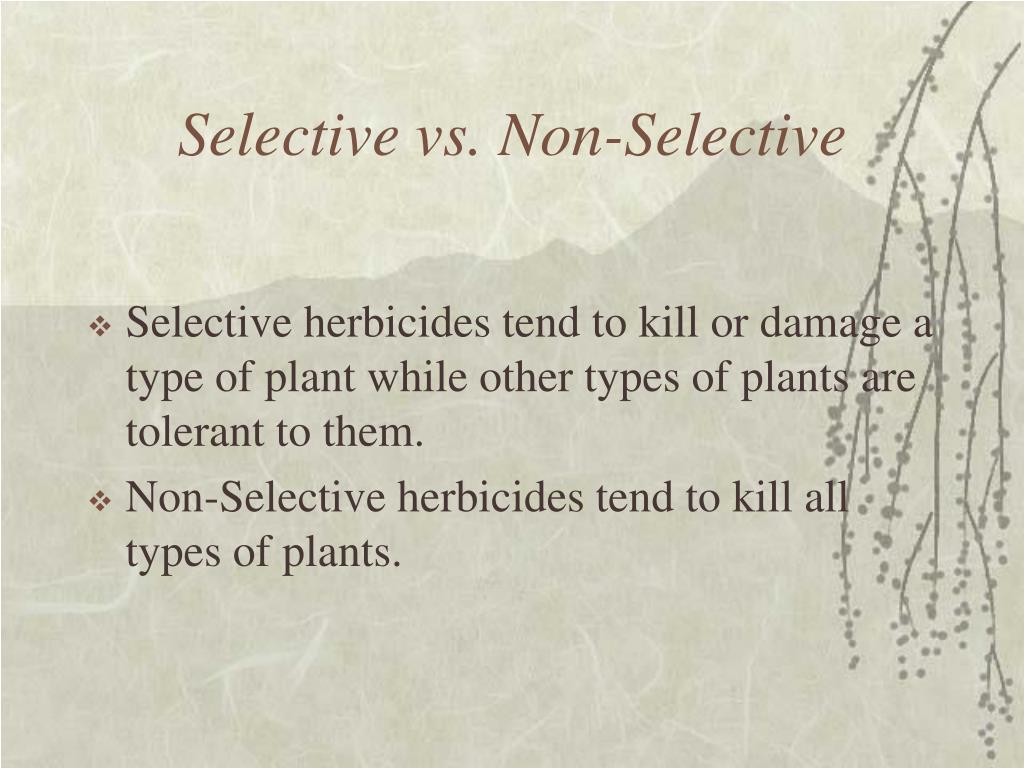 Selective vs. Non-Selective