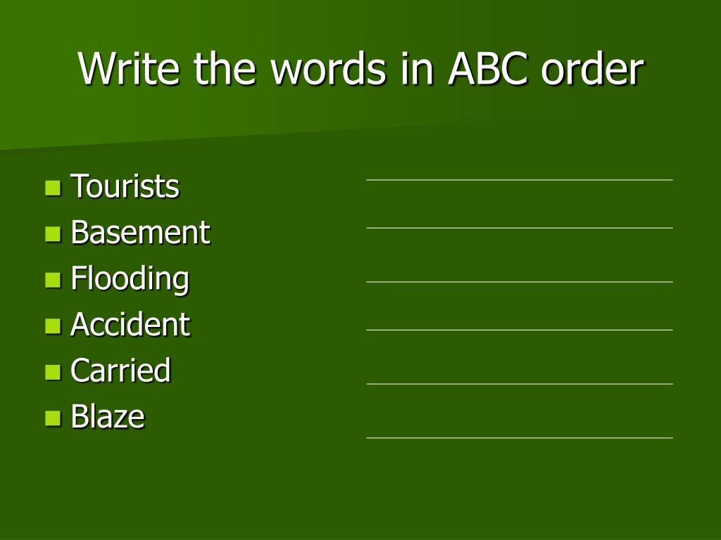 Write the words in ABC order