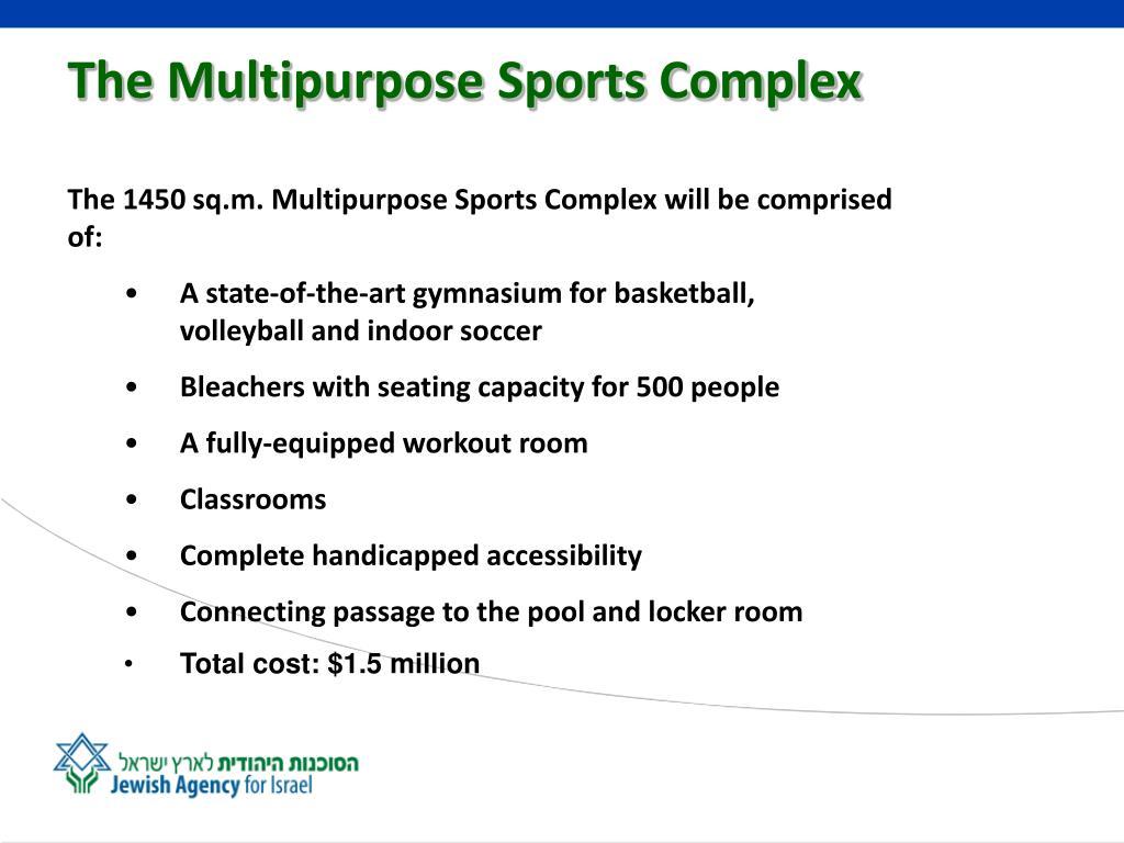 The Multipurpose Sports Complex
