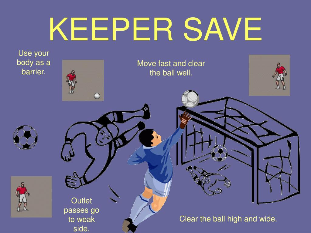 KEEPER SAVE