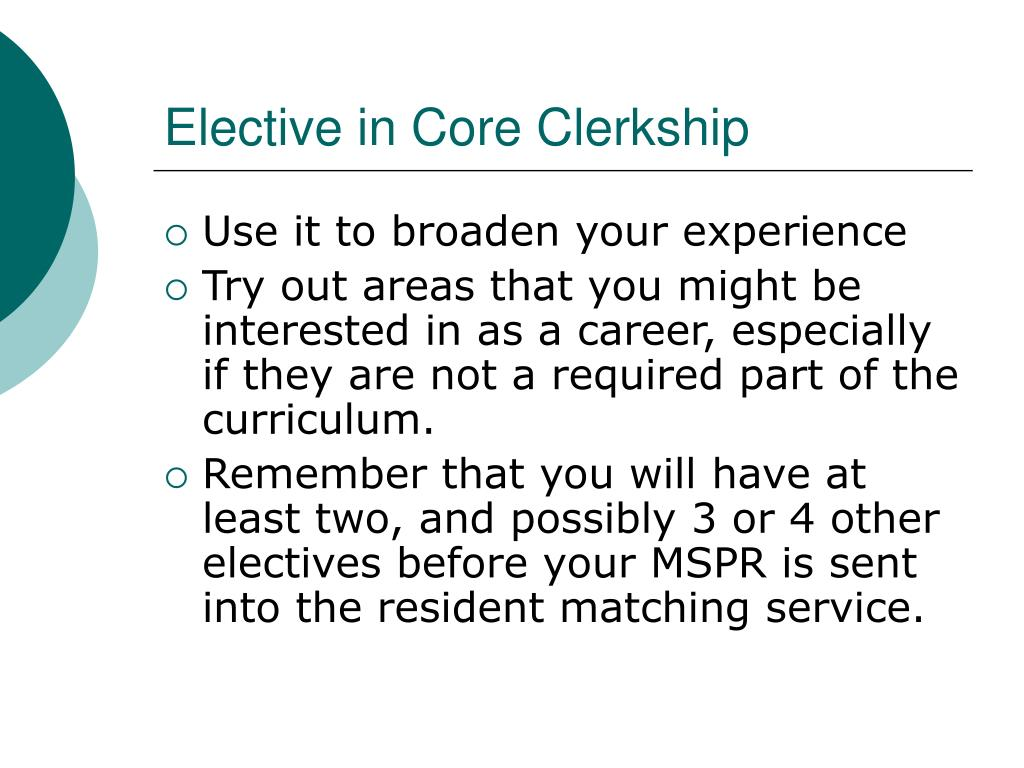 Elective in Core Clerkship