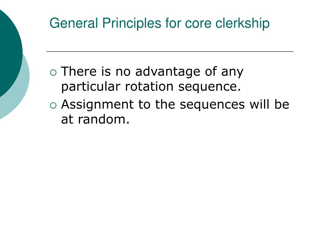 General Principles for core clerkship