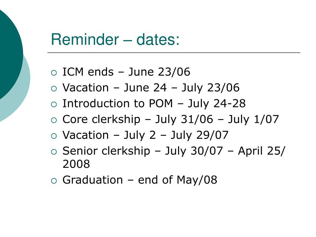 Reminder – dates: