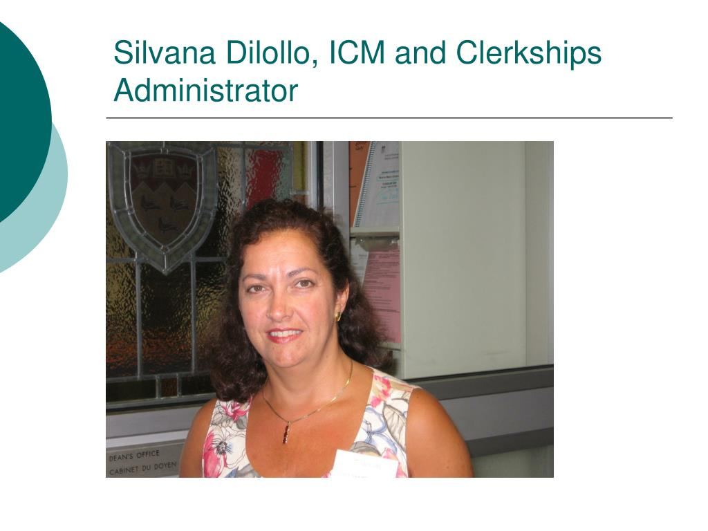 Silvana Dilollo, ICM and Clerkships Administrator