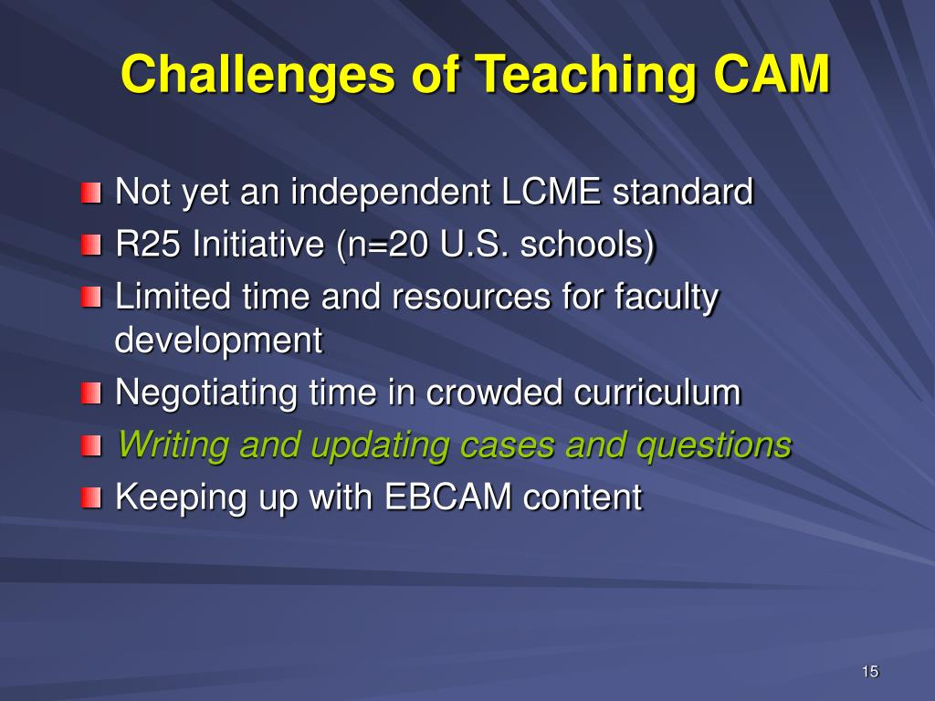 Challenges of Teaching CAM