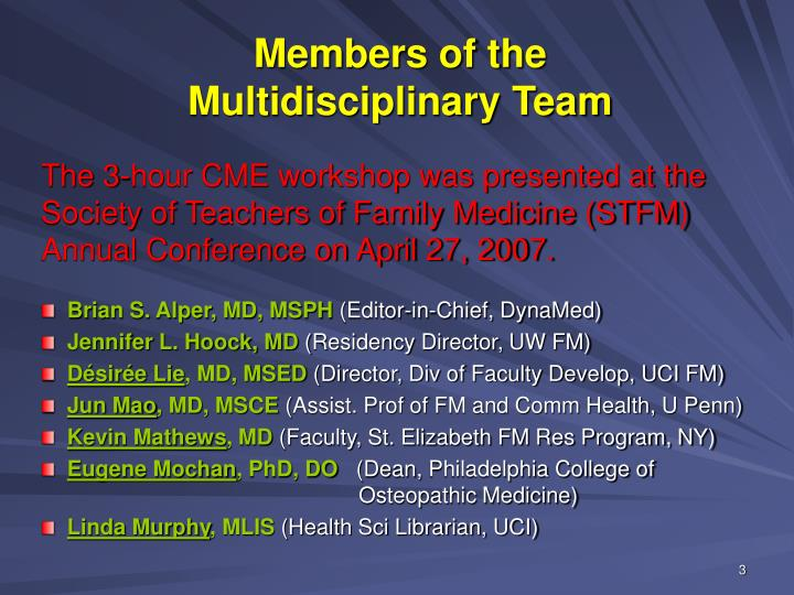 Members of the multidisciplinary team