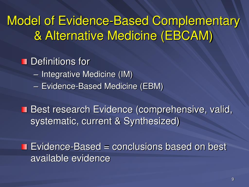 Model of Evidence-Based Complementary & Alternative Medicine (EBCAM)