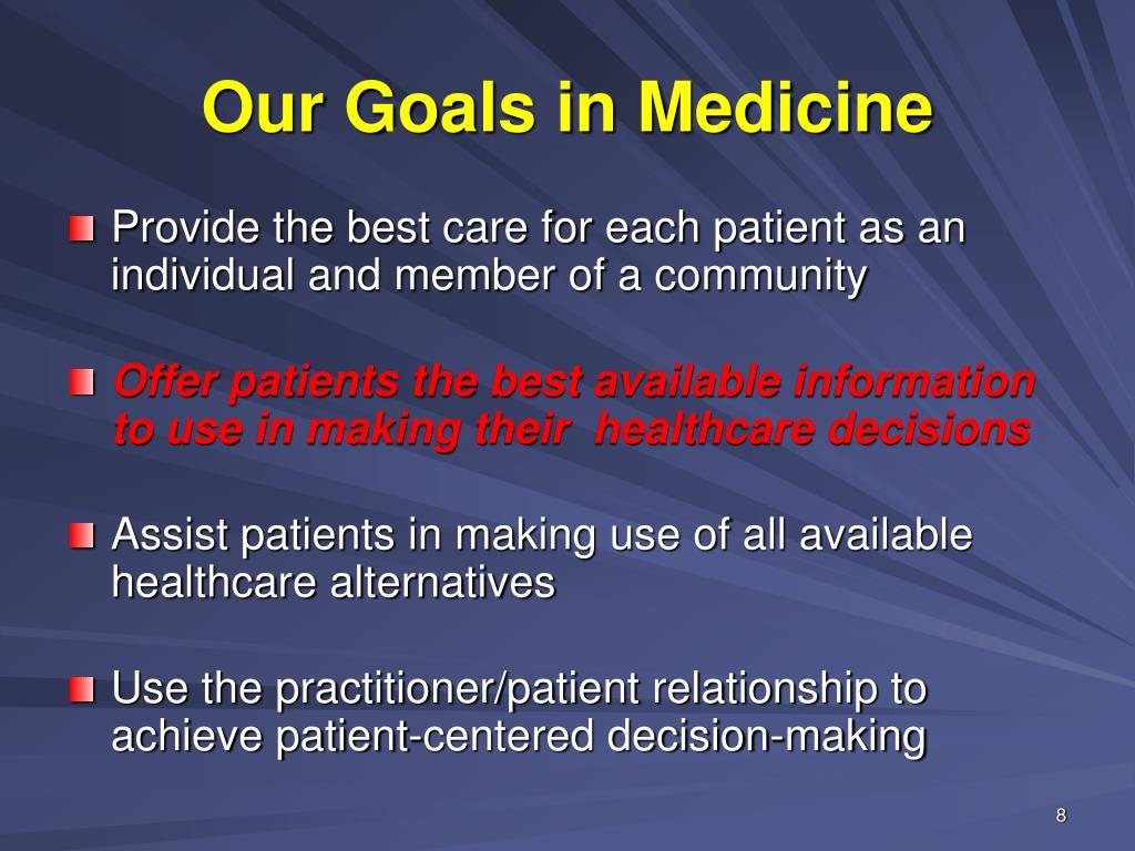 Our Goals in Medicine