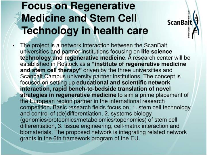 Focus on regenerative medicine and stem cell technology in health care