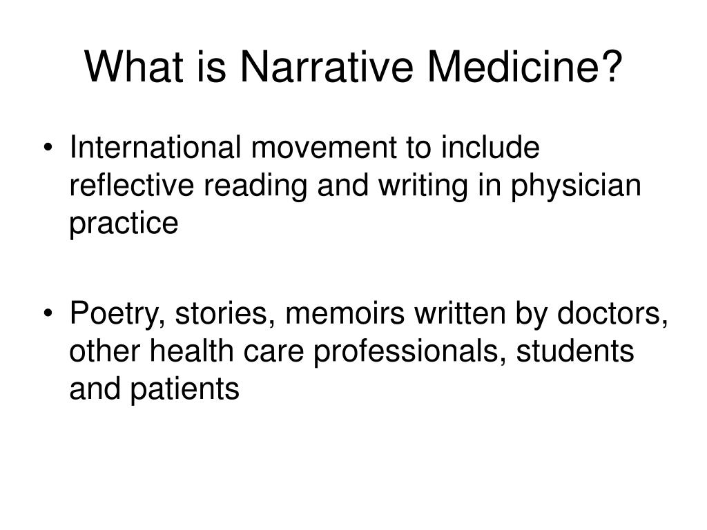 What is Narrative Medicine?