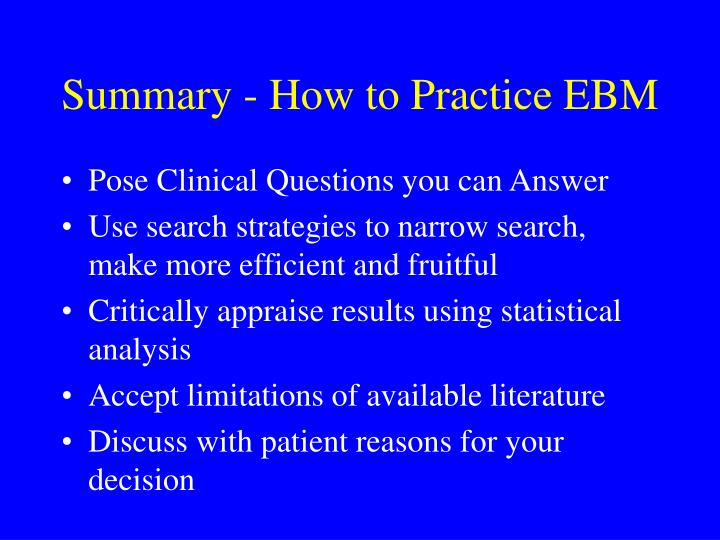 Summary - How to Practice EBM